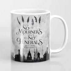 No Mourners No Funerals Mug