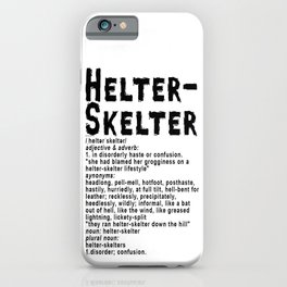 Helter Skelter (black on white) iPhone Case