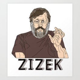 Zizek Art Print