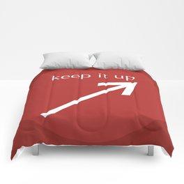 Keep It Up Comforters