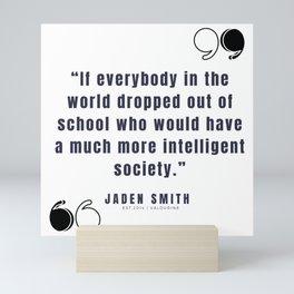 33 |  Jaden Smith Quotes | 190904 Mini Art Print