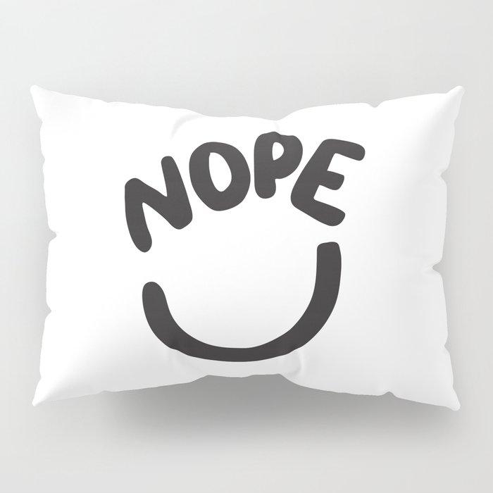 NOPE Pillow Sham