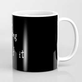 Create Something Coffee Mug