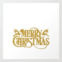 merry christmas Art Prints featuring Merry Christmas by Better HOME