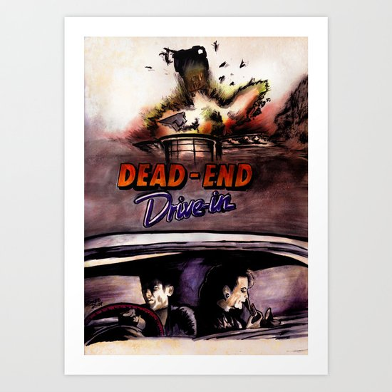 Dead End Drive-In Art Print