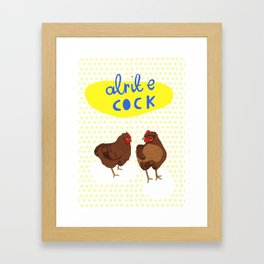 Alrite Cock Framed Art Print