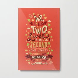 Two Lives Metal Print