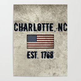 Tribute to Charlotte, NC, EST. 1768 Poster