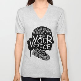 Ruth Bader Speak Your Mind Even If Your Voice Shakes, notorious rbg, ruth bader ginsburg Unisex V-Neck