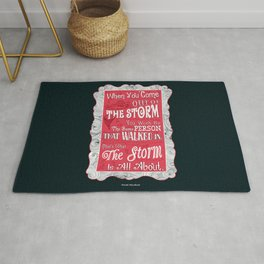 Lab No.4 - When You Come Out Of The Storm You Won't Be Inspirational Quotes poster Rug