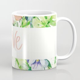 Love, Tropical Floral Watercolor Coffee Mug