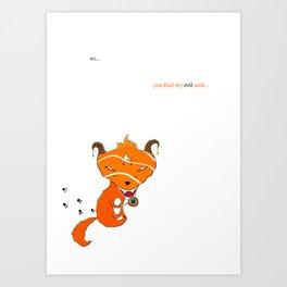 so you find my evil soul Art Print