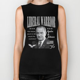 Lyndon B. Johnson | Liberal Warrior | The noblest search is the search for excellence. Biker Tank