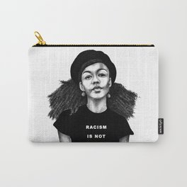 Racism is not over Carry-All Pouch