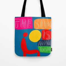 The sun is mine today illustration Tote Bag