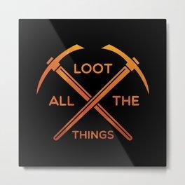 Mining Sayings Gaming Metal Print