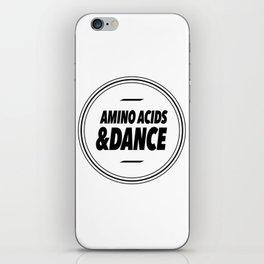 Amino Acid & Dance iPhone Skin
