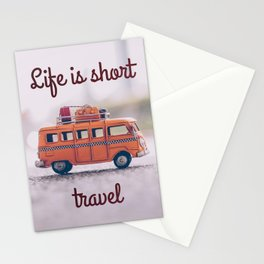 Life is short, travel Stationery Cards