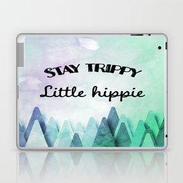 Stay trippy little hippie watercolor Laptop & iPad Skin
