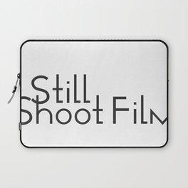 I Still Shoot Film! Laptop Sleeve