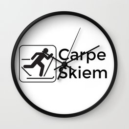 Carpe Skiem Wall Clock