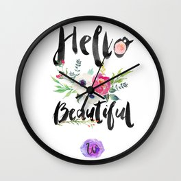 Hello Beautiful. Wall Clock
