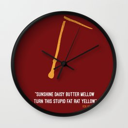 """sunshine daisy butter mellow turn this stupid fat rat yellow"" ron weasly  Wall Clock"