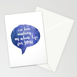 i've been waiting my whole life for you (Valentine Love Note) Stationery Cards
