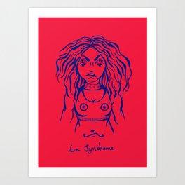 La Syndrome Art Print