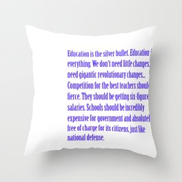 Education is the Silver Bullet Throw Pillow