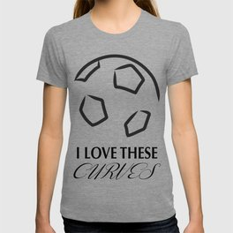 Love these curves T-shirt