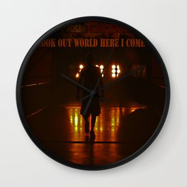 Look out World here I come Wall Clock