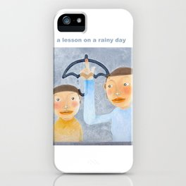 a lesson on a rainy day iPhone Case