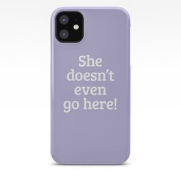 Mean Girls #14 – Go here iPhone Case