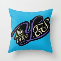 inception Throw Pillows featuring YES InCEPTIOn by LiveInTheYES