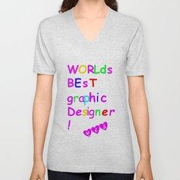 world's best graphic designer Unisex V-Neck