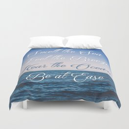 Hear the Ocean, Be at Ease Duvet Cover