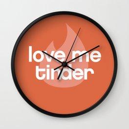 Love me Tinder Wall Clock
