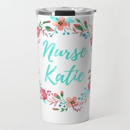Nurse Katie - Floral Wreath - Watercolor Travel Mug