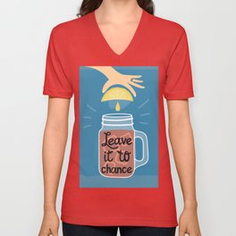"""""""Leave"""" it to chance Unisex V-Neck"""