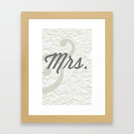 Mrs. Framed Art Print