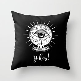 Yikes! Crystal Ball Throw Pillow