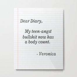 Heathers Diary Quote Metal Print