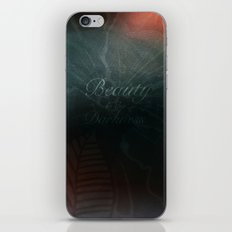 Beauty in the Darkness iPhone & iPod Skin
