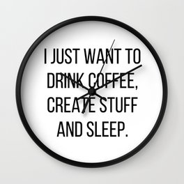 Coffee, Create & Sleep Wall Clock