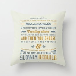 Tragedy - Veronica Mars Throw Pillow