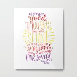 You Will Always Look Lovely [Roald Dahl] Metal Print