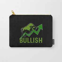 I'm Feeling Bullish Stock Market Trader Capitalism Carry-All Pouch