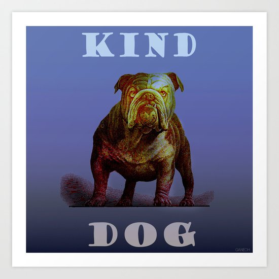 Kind Dog Art Print