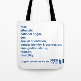 I support businesses that are Open to All Tote Bag
